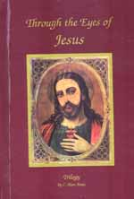 Through The Eyes of Jesus Trilogy